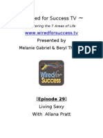 Living Sexy with Allana Pratt [Episode 29] Wired For Success TV