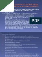 Tema i El Mundo de Las Finanzas Internacionales y Los Indicadores Internacionales de La Actividad Economica[1]