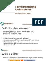 04 RealTimeRenderingArchitecture BPS2011 Houston