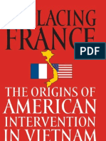 Statler - Replacing France; The Origins of American Intervention in Vietnam (2007)