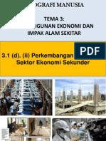 3.1 (d) Perkembangan Semasa Ekonomi -Sekunder