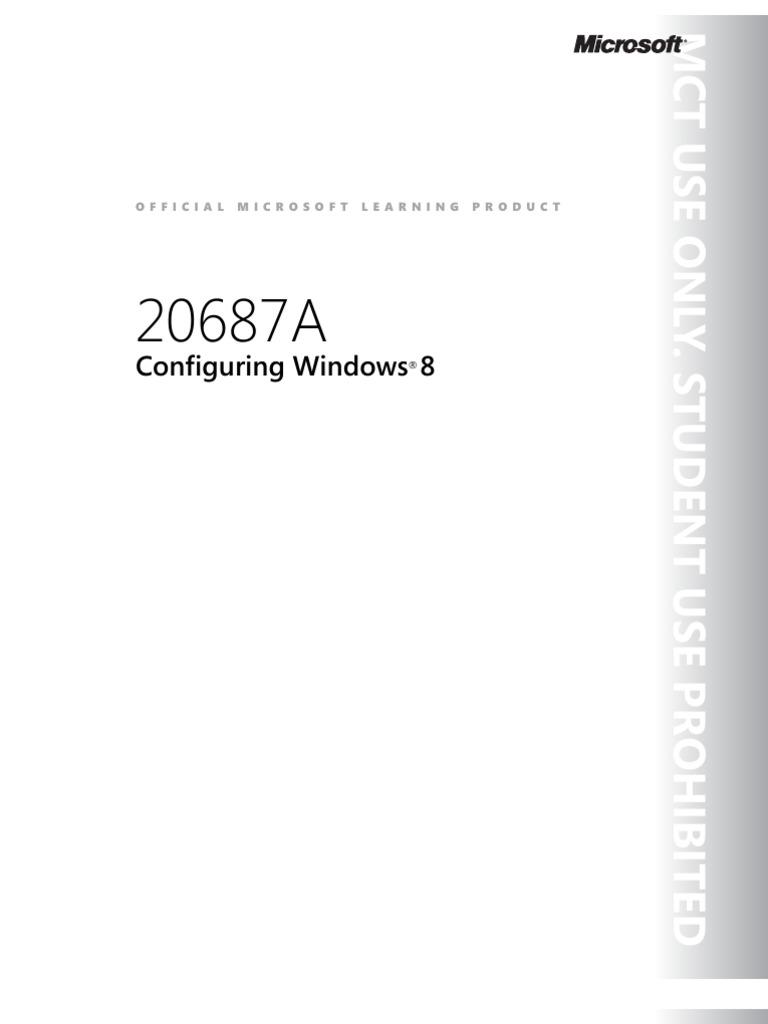 MOC 20687A configuring windows 8 Setup guide trainer handBook 2012