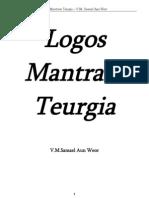 Samael Aun Weor - Logos Mantram Teurgia
