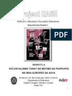Modyul 6 - Kolonyalismo...Tunay Na Motibo Sa Pagpunta Ng Mga