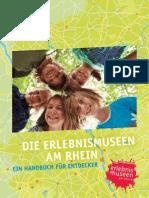 Erlebnismuseen am Rhein - Ein Handbuch für Entdecker