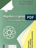Stankiewicz.Wilczek.-.Algebra.Z.Geometria.-.Teoria.Przyklady.Zadania.pdf