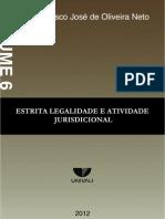 ESTRITA LEGALIDADE E ATIVIDADE JURISDICIONAL - Volume 6 - 2012