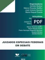 JUIZADOS ESPECIAIS FEDERAIS EM DEBATE – CNJ/UNIVALI - 2012