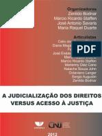 A JUDICIALIZAÇÃO DOS DIREITOS VERSUS ACESSO À JUSTIÇA – CNJ/UNIVALI – 2012