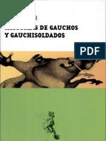 Historia de Gauchos y Gauchisoldados