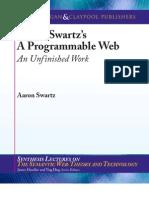 """Aaron Swartz's """"A Programmable Web"""