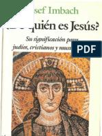 Imbach Josef de Quien Es Jesus