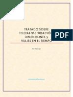 Tratado sobre Teletransportación, Dimensiones y viajes en el tiempo