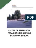 Escola Referencia_ensino Bilingue Surdos