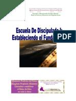 ESCUELA DE DISCIPULADO Discipulado Completo