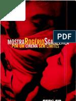 Catálogo Mostra Rogério Sganzerla - Por um cinema sem limites