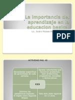 La Importancia Del Aprendizaje en La Eduacaion Basica