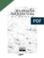 Plazola Cisneros - Enciclopedia de La Arquitectura - Volumen 08