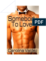 Carolina Valdez - Somebody to Love