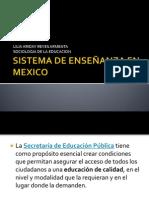 SISTEMA DE ENSEÑANZA EN MEXICO