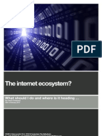 The Internet Ecosystem? - What should I do and where is it heading ... (paper version)