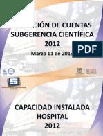 Rendicion de Cuentas 20130311 - Subgerencia Científica