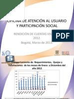Rendicion de Cuentas 20130311 - Atencion al Usuario y Participacion Social
