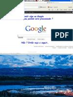 Quando Pedir Algo Ao Google Veja o Que Se Passa