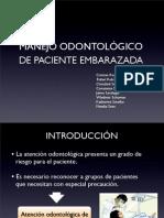 Manejo odontológico de paciente embarazada