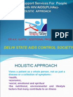 Holistic Care of People Living With HIV/AIDS by Dr A.K. Gupta, DSACS