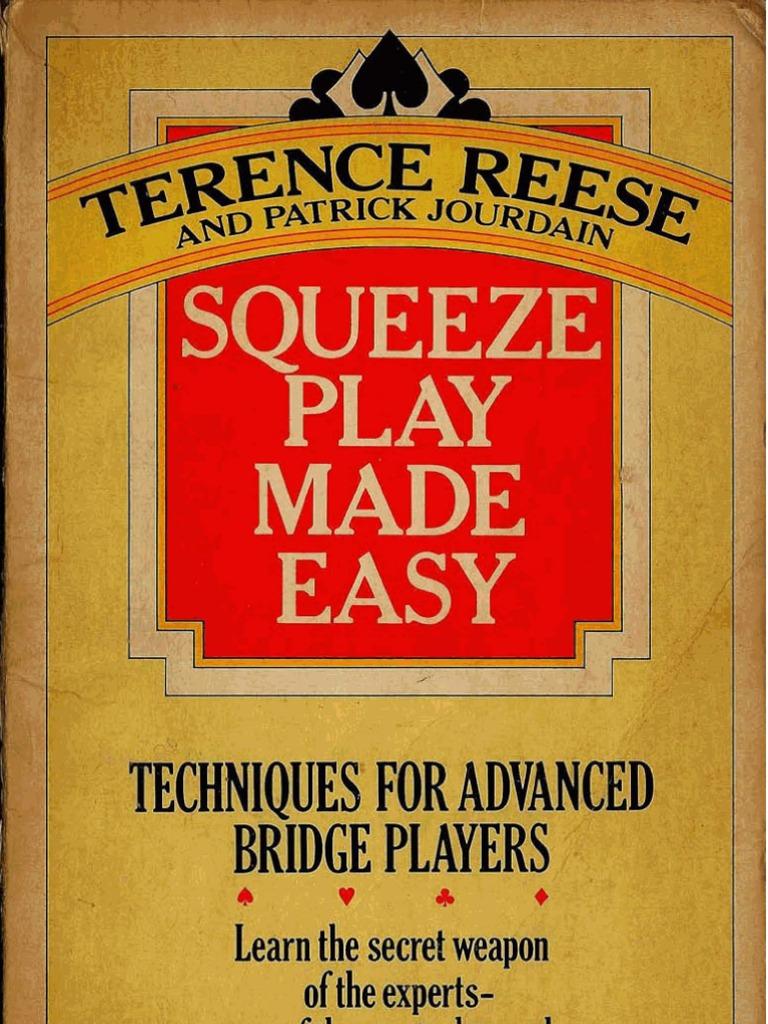 Bridge Squeeze Play Made Easy
