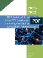 Ud5 Actividad 1 Utilizacic3b3n Cliente Ftp Mediante Lc3adnea de Comandos Entornos Grc3a1ficos y Navegadoresexploradores