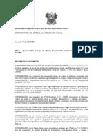 RECOMENDAÇÃO N 003 Apurar a falta de vagas do Sistema Socioeducativo de Internação no Município de Natal