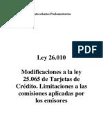 Ley 26.010. Antecedentes Parlamentarios. Argentina