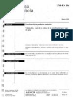 UNE EN 554 001 - Esterilización de productos sanitarios-Validación y control de rutina en la esterilización por vapor de agua - Marzo 1995