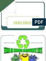 Presentacion Final Feria de Ciencia 2011 - Reciclar