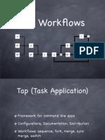 Tap Workflows
