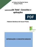 Aula Qualidade Total - Conceitos e aplicações