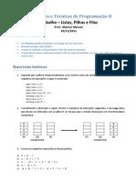 Trabalho - Registros, Listas, Pilhas e Filas