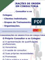 Aula 7 - Considerações de Ordem ética Em Consultoria