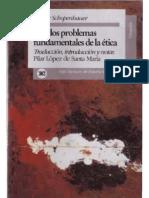 91093057 Schopenhauer Arthur Los Dos Problemas Fundamentales de La Etica 1841