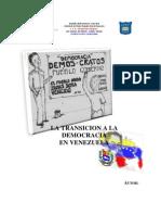 La Transición a la Democracia en Venezuela I Parte