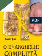 O Evanghelie Completa