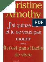 J'Ai 15 Ans Et Je Ne Veux Pas Mourir - Arnothy, Christine