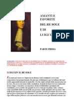 Amanti e Favorite Del Re Sole Luigi XIV