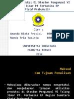 Aktivitas Produksi Di Stasiun Pengumpul VI Talang Jimar PT. PERTAMINA FIELD PRABUMULIH
