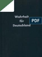 Walendy, Udo - Wahrheit Fuer Deutschland - Die Schuldfrage Des Zweiten Weltkrieges (1965, 534 S., Scan-Text)