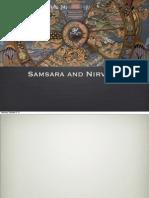 Samsara and Nirvana