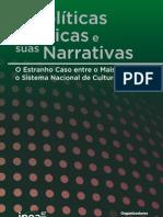 As políticas públicas e suas narrativas  - o estranho caso  entre  o