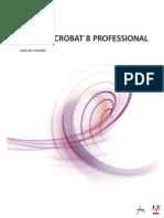 Adobe Acrobat 8 Professional Manual (español)